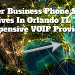 Are Orlando FL Business Phone Service Providers Ripping Your Off?
