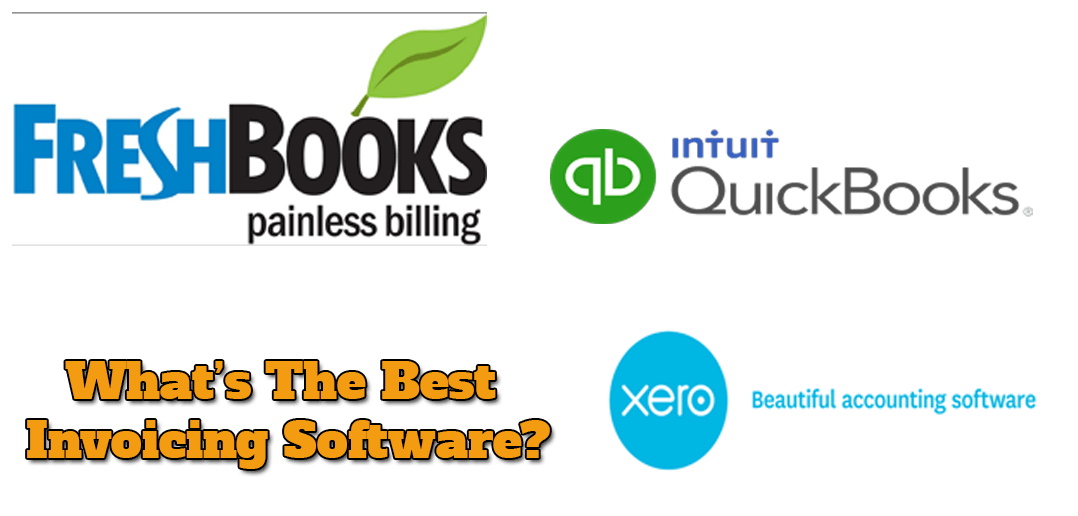 Whats The Best Invoicing Software For Small Business Freshbooks Or - Best invoicing software