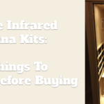 Home Infrared Sauna Kits: 7 Things To Check Before Buying